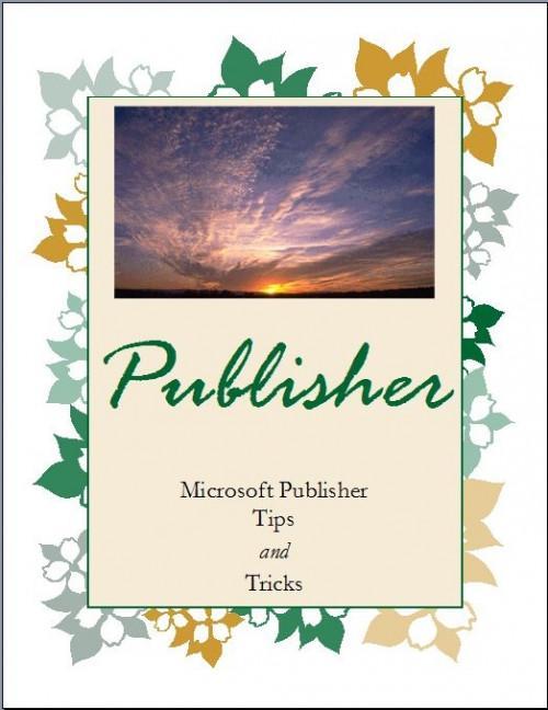 MS Publisher Tips & Tricks